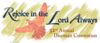 Diocesan Convention: Rejoice in the Lord Always